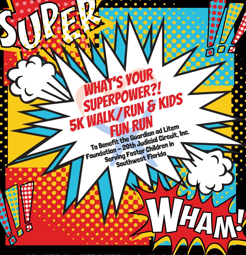WHAT'S YOUR SUPERPOWER?! 5K WALK/RUN & KIDS FUN RUN